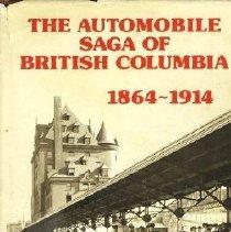 Image of Book - The Automobile Saga of British Columbia 1864-1914