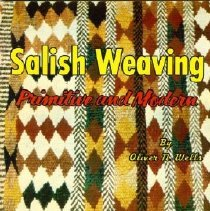 Image of Book - Salish Weaving: Primitive and Modern