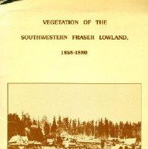 Image of Book - Vegetation of the Southwestern Fraser Lowland 1858-1880