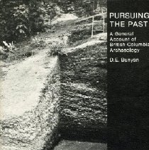 Image of Book - Pursuing the Past: A General Account of British Columbia Archaeology