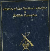 Image of Book - History of the Northern Interior of British Columbia