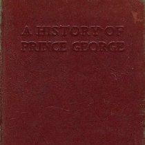 Image of Book - A History of Prince George