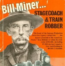 Image of Book - Bill Miner.. Stagecoach and Train Robber