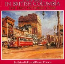 Image of Book - Transit in British Columbia - the First Hundred Years.