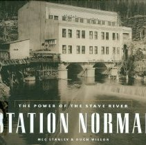 Image of Book - Station Normal: The Power of the Stave River