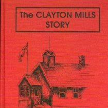 Image of Book - The Clayton Mills Story