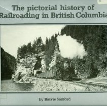 Image of Book - The Pictorial History of Railroading in British Columbia