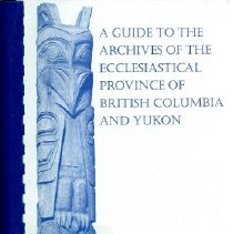 Image of Book - Guide to the Holdings of the Ecclesiastical Province of British Columbia and Yukon