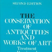 Image of Book - The Conservation of Antiquities and Works of Art: Treatment, Repair and Restoration