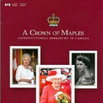 Image of Book - A Crown of Maples: Constitutional Monarchy in Canada