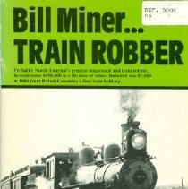Image of Book - Bill Miner... Train Robber