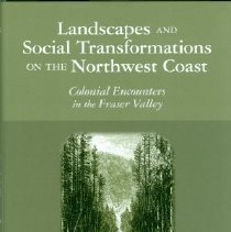 Image of Book - Landscapes and Social Transformations on the Northwest Coast