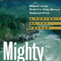 Image of Book - Mighty River (a portrait of the Fraser)