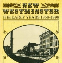 Image of Book - New Westminster, The Early Years 1858-1898