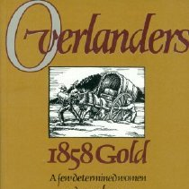 Image of Book - Overlanders - 1858 Gold