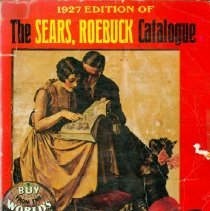 Image of Book - 1927 Edition of the Sears, Roebuck Catalogue