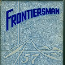 Image of Annual - 1956-1957 Frontiersman Annual