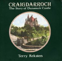 Image of Book - Craigdarroch: The Story of Dunsmuir Castle