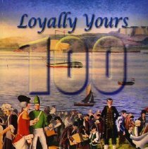 Image of Book - Loyally Yours: 100 Years of the UELAC