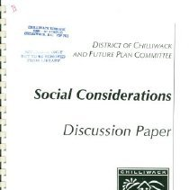 Image of Booklet - District of Chilliwack and Future Plan Committee Social Considerations Discussion Paper
