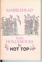 Image of Marblehead Hot Top to Hollyhocks