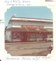 Image of PO.015.0637 - Red and White Store in Snoqualmie formerly Reinig Brothers Store.