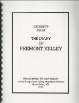 Image of 951.506 - Excerpts from the Diary of Fremont Kelley, transcribed at Snoqualmie Valley Historical Museum by Judy Kelly, 1979.