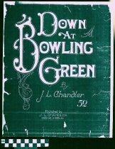 Image of Down at Bowling Green - Chandler, J. L.