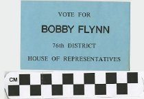 Image of Vote Bobby Flynn 76th District House of Representatives