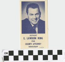 Image of Support E. Lawson King for County attorney