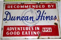 """Image of 2005.43.607a - trade sign """"RECOMMENDED BY Duncan Hines ADVENTURES IN GOOD EATING 1951"""""""