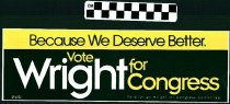 Image of Because we Deserve Better. Vote Wright for Congress.