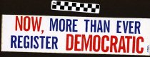 Image of Now, More than Ever, Register Democratic.