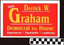 Image of Vote Derrick W. Graham Democrat for House: Experience- Dependable- Leadersh