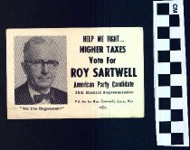 Image of Help me fight higher taxes: vote for Roy Sartwell.