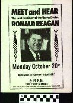 Image of Meet and hear Ronald Reagan: October 20th: Louisville [political handbill] -