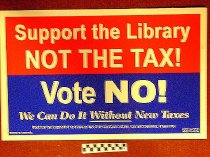 Image of Support the Library Note the Tax! Vote No
