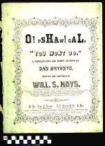 Image of O! Pshaw! Gal, you won't do - Hays, Will. S. 1837-1907.  (William Shakespeare),