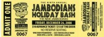 Image of Jambodians Holiday Bash, Friday, Dec. 26, 2008 (2 tickets, unused)