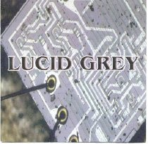 Image of Lucid Grey CD Cover