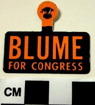 Image of 2009.218.288 - Norbert L. Blume political tab