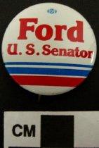 Image of Ford U. S. Senator Political Button