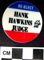 Image of 2009.218.359 - Hank Hawkins political novelty