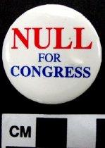 Image of Dennis Null political button - Button, Political