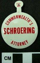 Image of 2009.218.410 - Edwin A. Shroering, Jr. political tab
