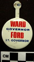 Image of 2009.218.423 - Henry Ward and Wendell H. Ford political tab