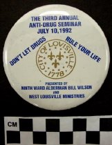Image of 2009.218.427 - Third Annual Anti-Drug Seminar campaign button