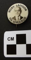 Image of 1983.43.526 - Ruby Lafoon for Governor political button