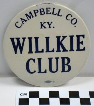 Image of 1983.43.751 - Campbell County, Ky. Willkie Club political button