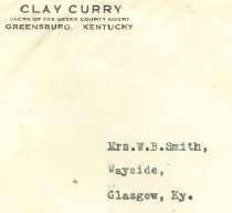 Image of Clay Curry, Clerk of the Green County Court, Greensburg, Ky. envelope -